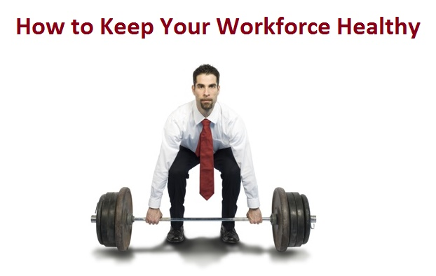 tips to keep your workforce healthy