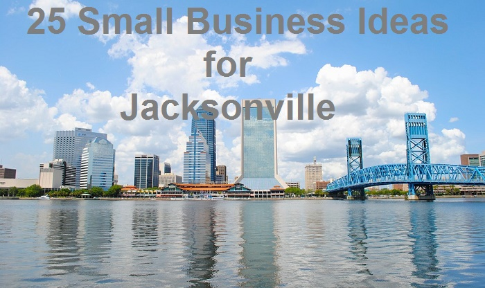 Business Ideas Jacksonville Fl