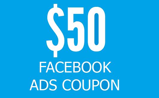 50 dollar free facebook ads coupon