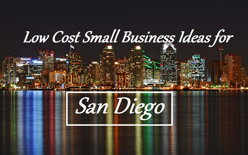 Low Cost Small Business Ideas for San Diego