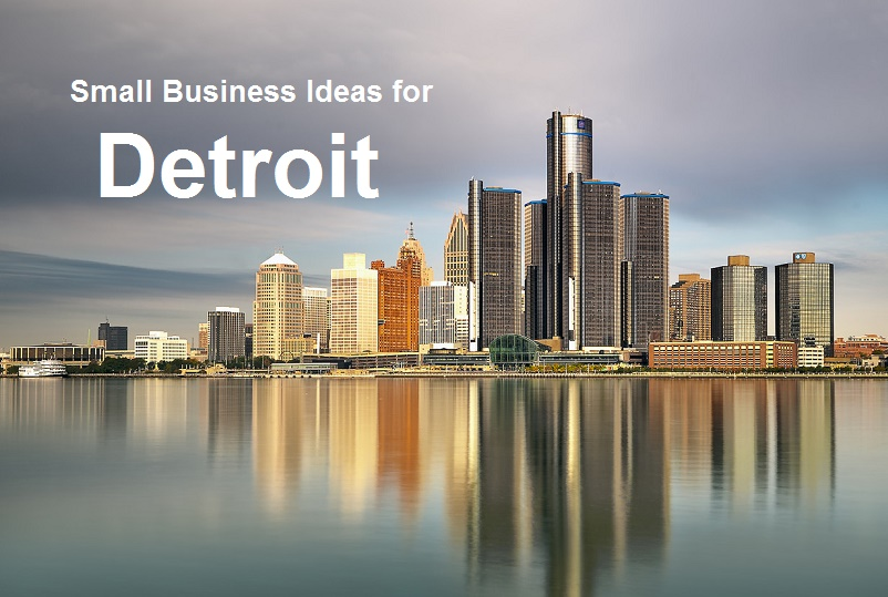 Small Business Ideas for Detroit