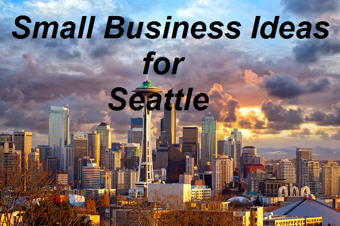 Low Cost Small Business Ideas for Seattle