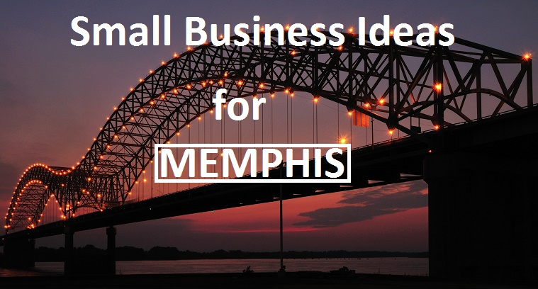 Low Cost Business Ideas for Memphis